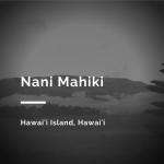 Nani Mahiki
